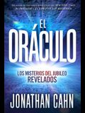 El Oráculo / The Oracle: Los Misterios del Jubileo Revelados