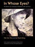 In Whose Eyes: The Memoir of a Vietnamese Filmmaker in War and Peace