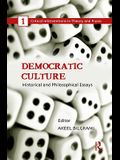 Democratic Culture: Historical and Philosophical Essays
