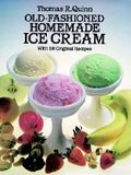 Old-Fashioned Homemade Ice Cream: With 58 Original Recipes