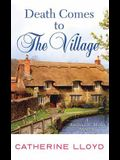 Death Comes to the Village (Kurland St. Mary Mysteries)
