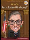 Who Was Ruth Bader Ginsburg?