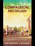 Compassion, Michigan