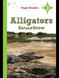 Alligators Eat and Grow: Level 2