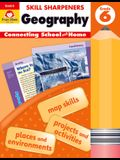 Skill Sharpeners Geography, Grade 6