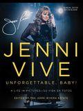 Jenni Vive: Unforgettable Baby! (Bilingual Edition): A Life in Pictures--Su Vida En Fotos