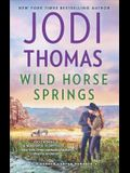 Wild Horse Springs: A Clean & Wholesome Romance