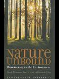 Nature Unbound: Bureaucracy vs. the Environment