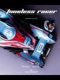 The Timeless Racer: Episode 1 - Year 2027: Machines of a Time Traveling Speed Junkie