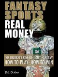 Fantasy Sports, Real Money