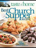 Taste of Home Best Church Suppers: Over 500 Potluck Favorites!