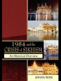 1984 and the Crisis of Sikhism