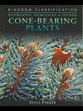 Redwoods, Hemlocks & Other Cone-Bearing Plants (Kingdom Classification)