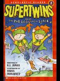 The Supertwins Meet the Bad Dogs from Space
