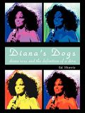 Diana's Dogs: Diana Ross and the Definition of a Diva