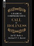 A Radical, Comprehensive Call to Holiness,