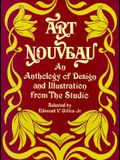 Art Nouveau: An Anthology of Design and Illustration from The Studio (Dover Pictorial Archive)