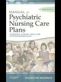 Manual of Psychiatric Nursing Care Plans, 3e (Varcarolis, Manual of Psychiatric Nursing Care Plans)