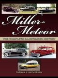 Miller-Meteor: The Complete Illustrated History