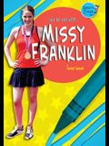 Day by Day With... Missy Franklin