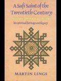 A Sufi Saint of the Twentieth Century: Shaikh Ahmad Al-'Alawi