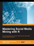 Mastering Social Media Mining with R