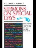 Sermons on Special Days: Preaching Through the Year in the Black Church