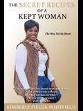 The Secret Recipes Of A Kept Woman