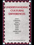 Understanding Cultural Differences Germans, French and Americans