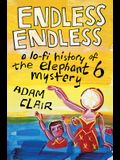 Endless Endless: A Lo-Fi History of the Elephant 6 Mystery