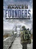 Founders: A Novel of the Coming Collapse