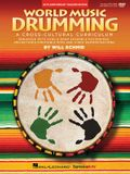 World Music Drumming: Teacher/DVD-ROM (20th Anniversary Edition): A Cross-Cultural Curriculum Enhanced with Song & Drum Ensemble Recordings, Pdfs and