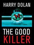 The Good Killer: A Novel