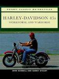 Harley Davidson 45s