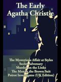 The Early Agatha Christie: The Mysterious Affair at Styles, Secret Adversary, Murder on the Links, The Man in the Brown Suit, and Ten Short Stori