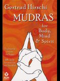 Mudras for Body, Mind and Spirit: The Handy Course in Yoga