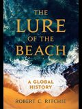 The Lure of the Beach: A Global History