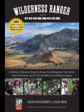 Wilderness Ranger Cookbook: A Collection of Backcountry Recipes by Bureau of Land Management, Forest Service, National Park Service, and U.S. Fish