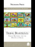 Tribal Blueprints: Twelve Brothers and the Destiny of Israel