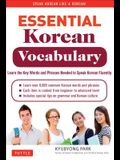 Essential Korean Vocabulary: Learn the Key Words and Phrases Needed to Speak Korean Fluently