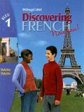 Discovering French, Nouveau!: Student Edition Level 1 2004