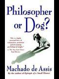 Philosopher or Dog?