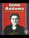 Jane Addams: A Life of Cooperation