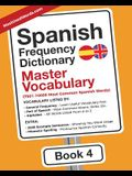 Spanish Frequency Dictionary - Master Vocabulary: 7501-10000 Most Common Spanish Words