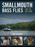 Smallmouth Bass Flies Top to Bottom