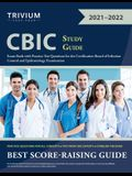 CBIC Study Guide: Exam Book with Practice Test Questions for the Certification Board of Infection Control and Epidemiology Examination