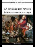 La révolte des masses & Mirabeau ou le politique