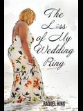 The Loss of My Wedding Ring