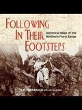 Following In Their Footsteps: Historical Hikes of the Northern Front Range