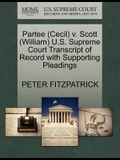 Partee (Cecil) V. Scott (William) U.S. Supreme Court Transcript of Record with Supporting Pleadings
